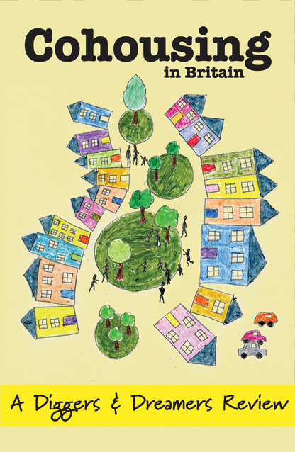 Cohousing in Britain - A Diggers & Dreamers Review