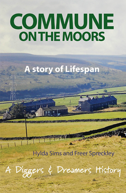 Commune on the Moors - A story of Lifespan